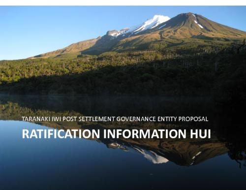 Taranaki Iwi Trust – PSGE Ratification Information Hui Presentation